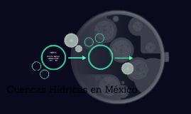 Cuencas Hídricas en México