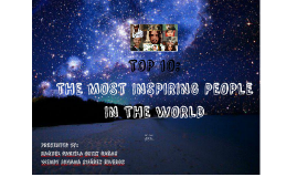 TOP 10: The most inspiring people in the world