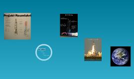 Das Projekt Raumfahrt