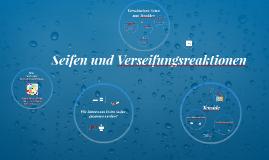 Copy of Seifen und Verseifungsreaktionen