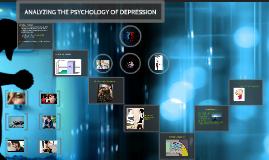 ANALYZING THE PSYCHOLOGY OF DEPRESSION