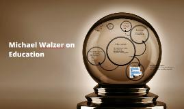 Michael Walzer on Education