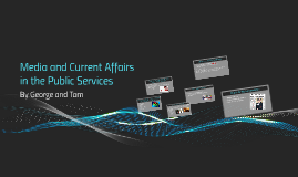 Media and Current Affairs in the Public Services