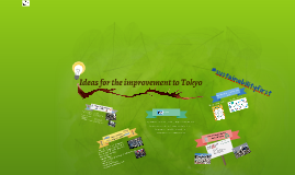 Ideas for the improvement to Tokyo