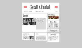 Sweatt vs Painter!