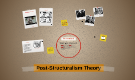 Post-Structuralism Theory