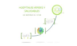 HOSPITALES VERDES Y SALUDABLES