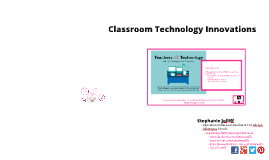 Ag Comm 5530 Module 1: Classroom Technology Innovations