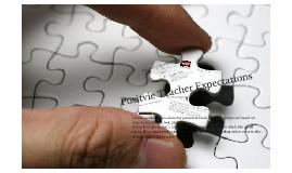 Positive Teacher Expectation