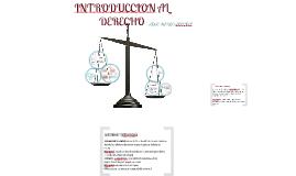 INTRODUCCION AL DERECHO PARTE 1