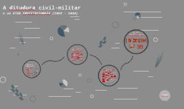 A ditudura civil-militar