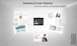 Solutions to Gun Violence