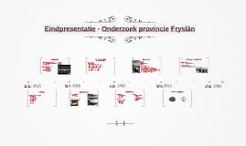Eindpresentatie - Onderzoek provincie Fryslân