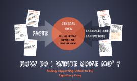 Copy of How Do I Write Some Mo' ?
