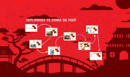 INFLUENCIA DE CHINA EN PERÚ