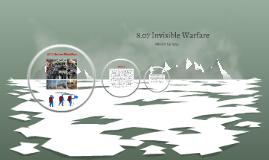 Invisible Warfare