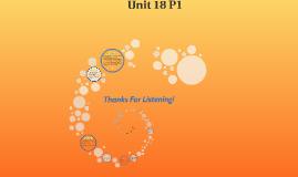 Copy of Unit 18 P1