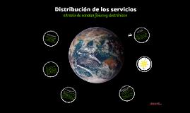 Distribución de los servicios a través de canales físicos y electrónicos