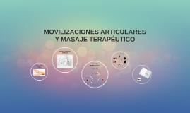 MOVILIZACIONES ARTICULARES Y MASAJE TERAPÉUTICO