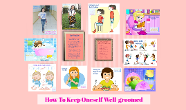 Copy of How To Keep Oneself Well Groomed
