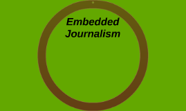 Embedded journalism