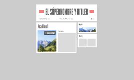 EL SÚPERHOMBRE Y HITLER