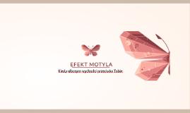Efekt motyla – Kiedy olbrzym wychodzi przeciwko Tobie.