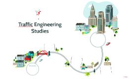 Traffic Engineering Studies