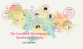 The crucible & münchausen's by proxy syndrome