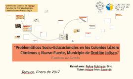 """""""Problemáticas Socio-Educacionales en las Colonias Lázaro Cá"""