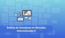 Análisis de Inversiones en Mercados Internacionales II