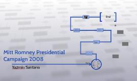 Mitt Romney Presidential Campagin 2008