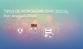 TIPOS DE RESPONSABILIDAD SOCIAL