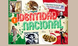1. Identidad Nacional
