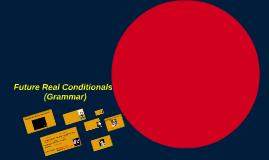 Future Real Conditionals (I03)