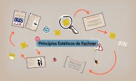 Copy of Principios Estéticos de Fechner