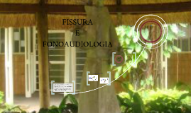 FISSURA E FONOAUDIOLOGIA