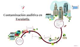 Contaminación auditiva en Escuintla.