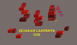 Copy of SEJARAH LAHIRNYA OJK