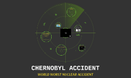 CHERNOBYL ACCIDENT