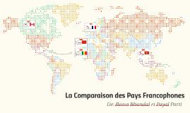 La Comparaison des Pays Francophones