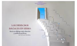 Copy of Copy of LOS DERECHOS SOCIALES EN SERIO