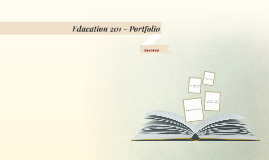 Education 201 - Portfolio
