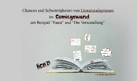 Copy of Chancen und Schwierigkeiten von Literaturadaptionen im Comic