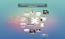 Enhancing Learner Autonomy through ePortfolio Use