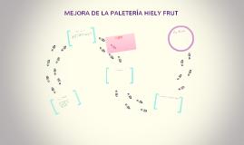 MEJORA DE LA PALETERIA HIELY FRUT