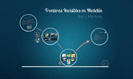 Fronteras Invisibles en Medellín