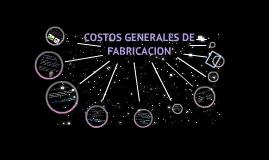 Copy of Copy of COSTOS GENERALES DE FABRICACION