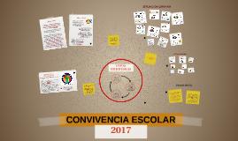 CONVIVENCIA ESCOLAR 2016 - 2017