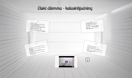 Copy of Etiskt dilemma - kalasinbjudning